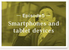 Episode5:Smartphones and tablet devices
